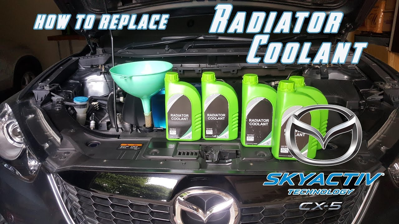 replace your coolant    mazda cx 5 cx 3 mazda 3 6 biante skyactiv - youtube  youtube