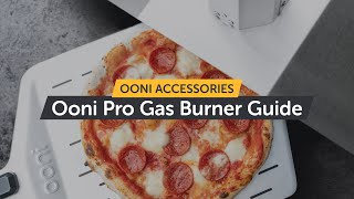 Gas Burner for Ooni Pro