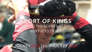 """Sport Of Kings"" Behind The Scenes At The Kentucky Derby"