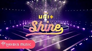 [M/V] THE UNI+ - Shine - Stafaband