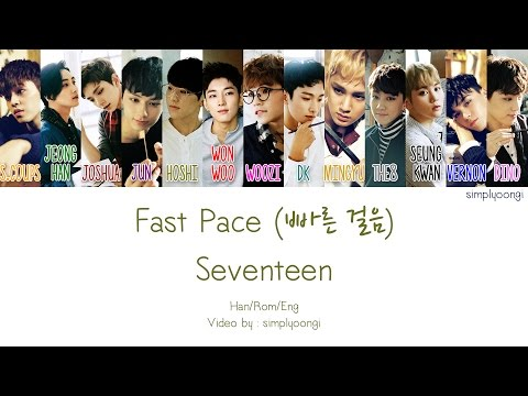 SEVENTEEN [세븐틴] - Fast Pace [빠른 걸음] (Color Coded Lyrics | Han/Rom/Eng)