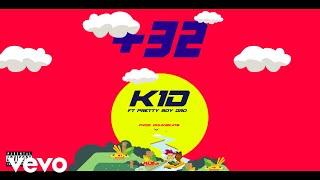K1D - 32 ft. Pretty Boy Dro