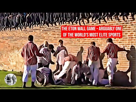 The Eton Wall Game - Arguably One Of The World's Most Elite Sports.