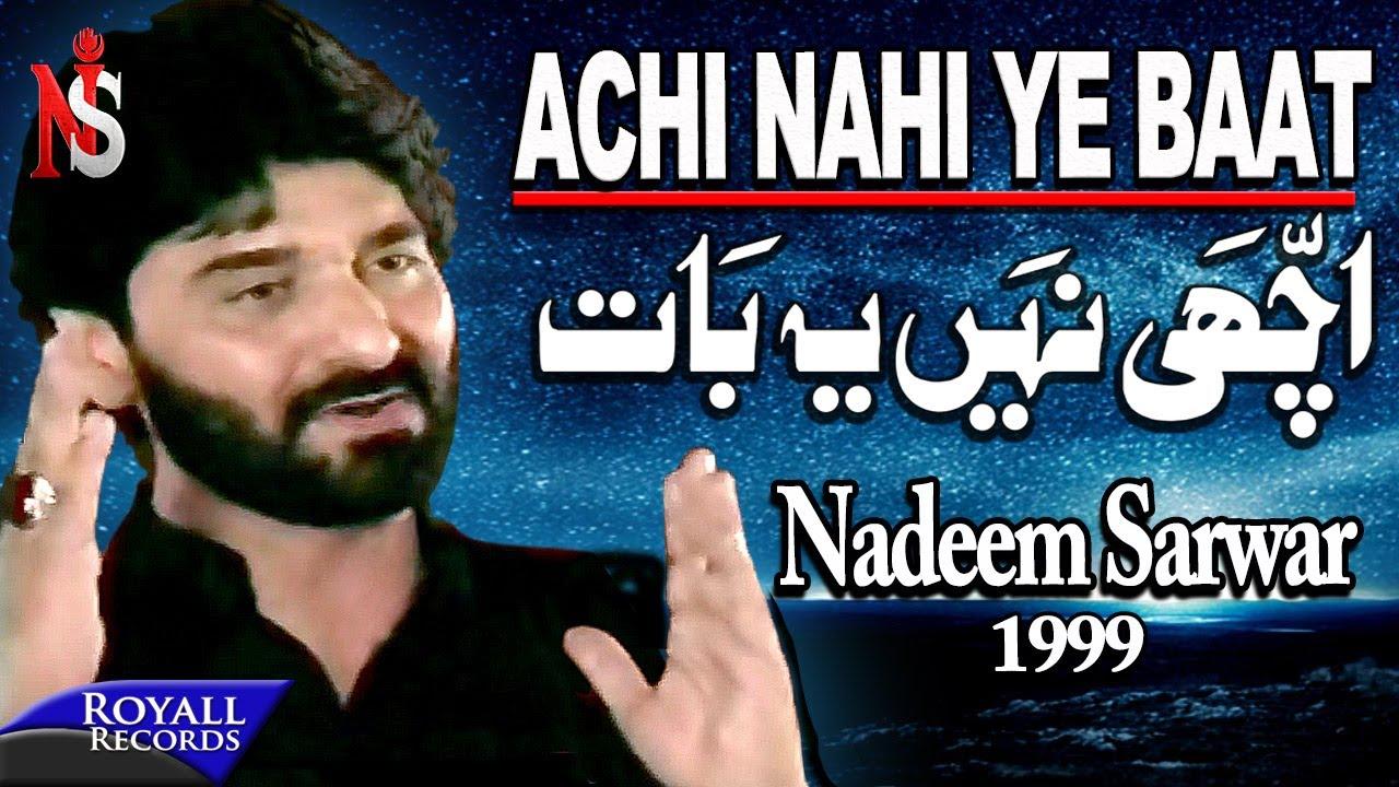 Nadeem Sarwar - Achi Nahi Yeh Baat 1999