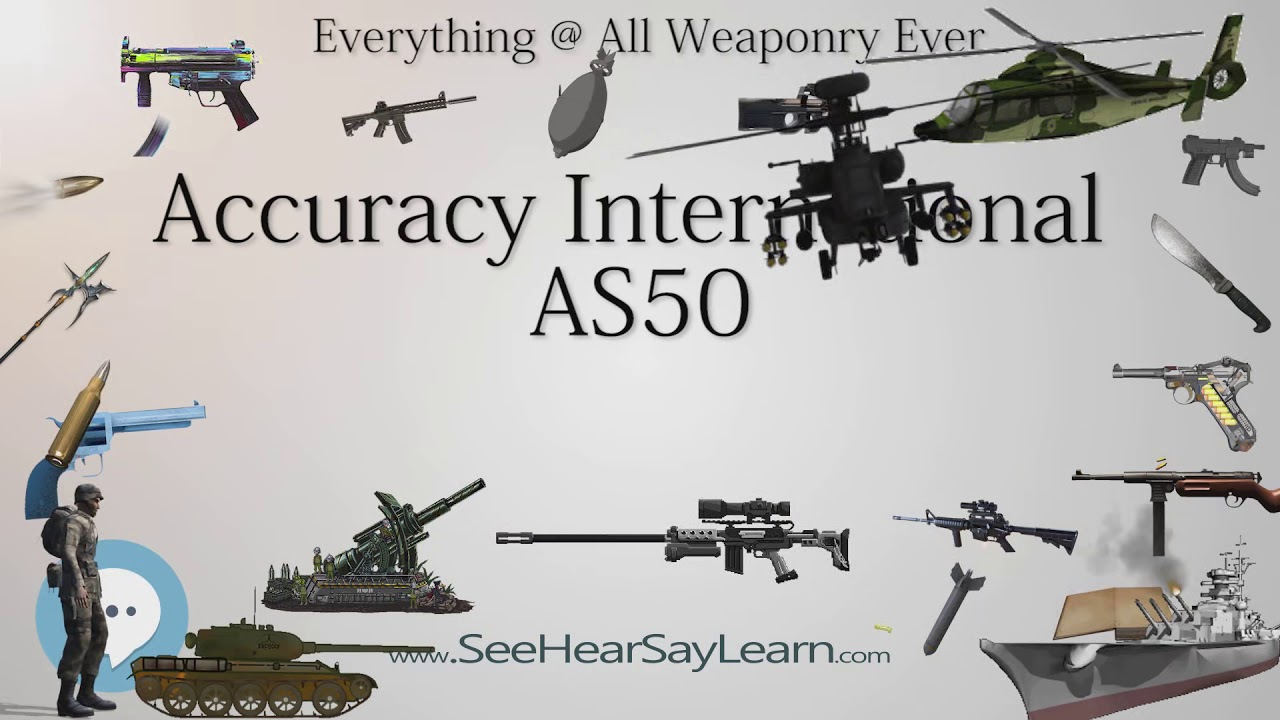 Accuracy International AS50 (Everything WEAPONRY & MORE)💬⚔️🏹📡🤺🌎😜✅