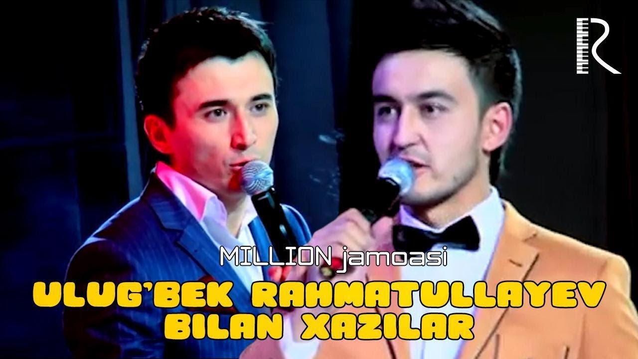 Million jamoasi - Ulug'bek Rahmatullayev bilan xazillar