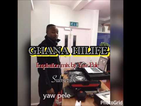 GHANA HILIFE [inspiration mix]