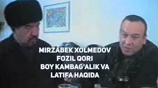 Mirzabek Xolmedov & Fozil Qori - Boy kambag