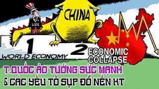 Trung Quốc ảo tưởng - Đã hội tụ nhiều yếu tố dẫn tới sự sụp-đổ của nền kinh tế