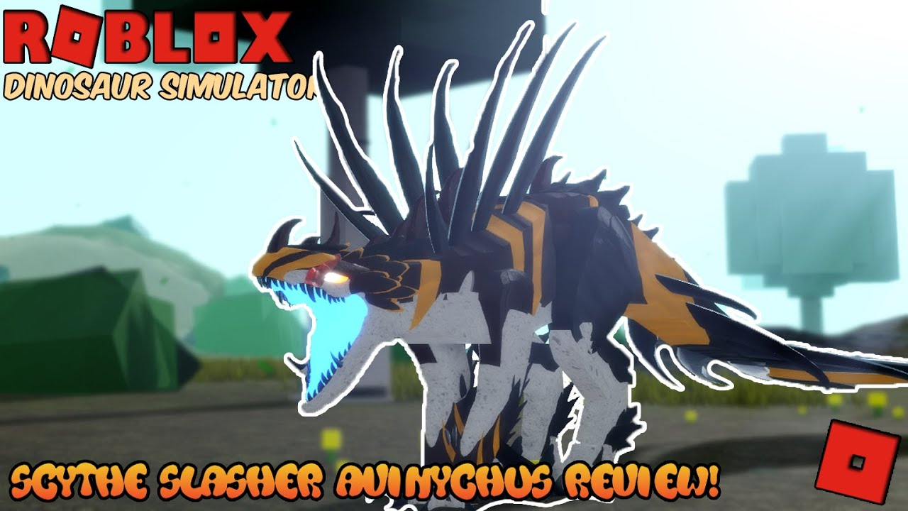 Roblox Dinosaur Simulator The Scythe Slasher Avinychus Review