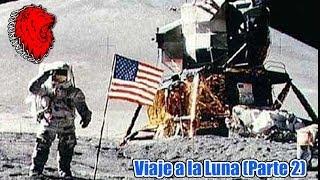 Documental - Viaje a la Luna (Parte 2)