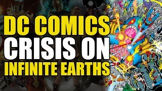 DC's First Reboot (Crisis On Infinite Earths)