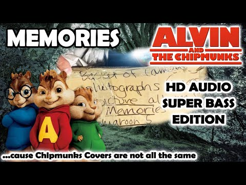 Memories (Alvin And Chipmunks HD COVER) - Maroon 5 - NO ROBOTIC VOICES