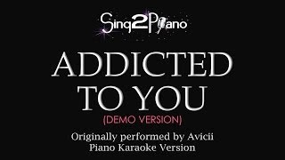 Addicted To You (Piano Karaoke Demo) Avicii
