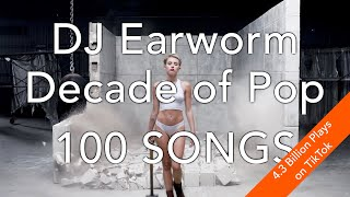 "Download DECADE OF POP • 100 Song Mashup | DJ Earworm (aka ""Celebrate the Good Times"" )"