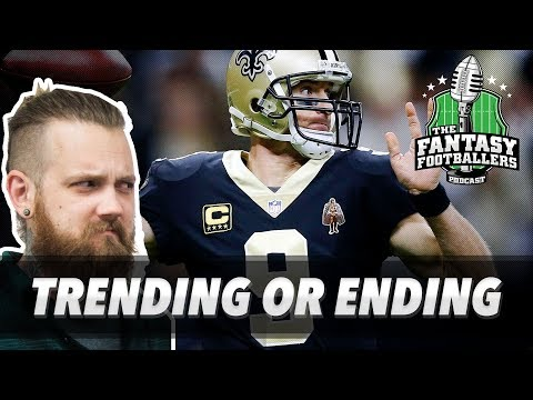 Fantasy Football 2018 - Trending or Ending, Tier Drop Candidates - Ep. #523