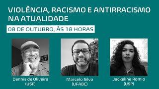 Violência, racismo e antirracismo na atualidade