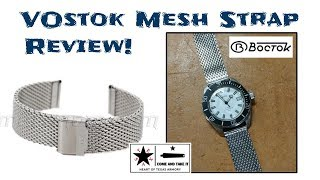Vostok Branded Mesh Strap Review - Vintage to the Core!