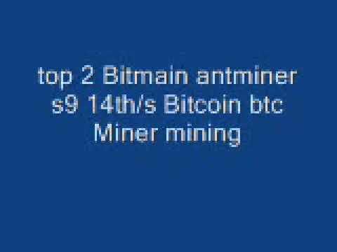 Top 2 Bitmain Antminer S9 14th/s Bitcoin Btc Miner Mining