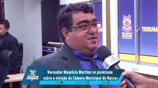 Vereador Maurício Martins se posiciona sobre a eleição da Câmara de Russas