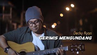 Download lagu Gerimis Mengundang - Slam Cover By Decky Ryan