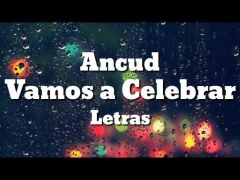 Vamos a Celebrar - Ancud (Letras)