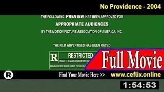 No Providence (2004) Full Movie Online