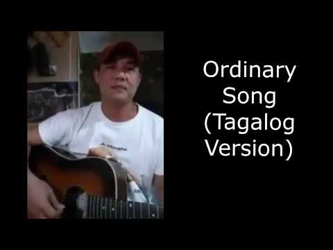 Ordinary Song Tagalog Version Lyrics, karaoke