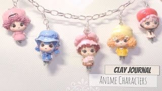 Clay Journal #7 : Anime Characters