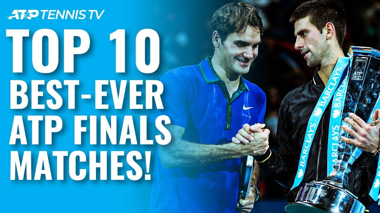 Top 10 Best ATP Finals Tennis Matches Ever! 1990-present