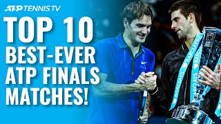 Top 10 Best ATP Finals Tennis Matches Ever! 1990-present