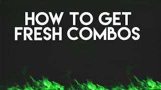 HOW TO GET FRESH HQ COMBOS | EASY TO CRACK