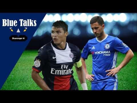 Thiago Silva, Joe Hart To Chelsea? Hazard Consider Leaving? | Blue Talks 3