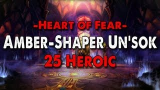 Method vs Amber-Shaper Un'sok (25 Heroic)