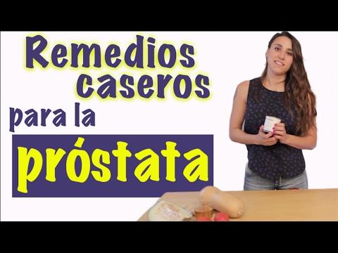 remedios caseros para la prostata engrandecida