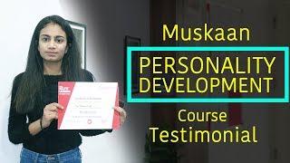 Muskaan Personality Development Course Testimonial