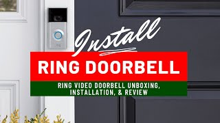 Ring Video Doorbell Installation and Review