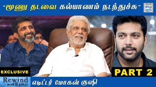 exclusive-interview-with-film-editor-mohan-part-2-rewind-with-ramji