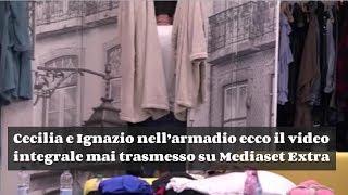 Cecilia e Ignazio nell'armadio - Ecco il video integrale mai trasmesso su Mediaset Extra   #GfVip2