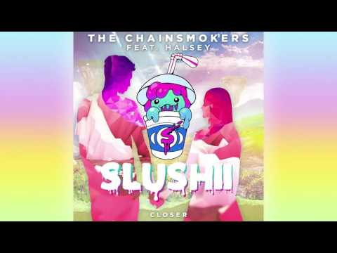 The Chainsmokers ft Halsey - Closer (Slushii Remix)