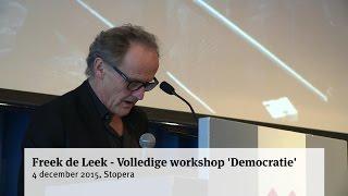 Freek de Leek - Volledige workshop 'Democratie'