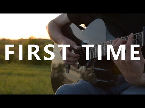 First Time - Kygo feat. Ellie Goulding - Fingerstyle Guitar Cover