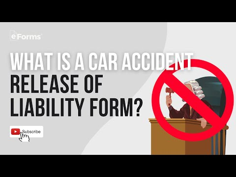Car Accident Release Of Liability Form - EXPLAINED