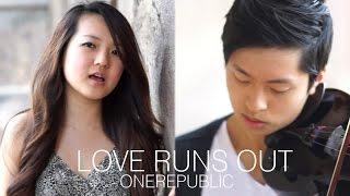 Love Runs Out OneRepublic Grace Lee and Daniel Jang