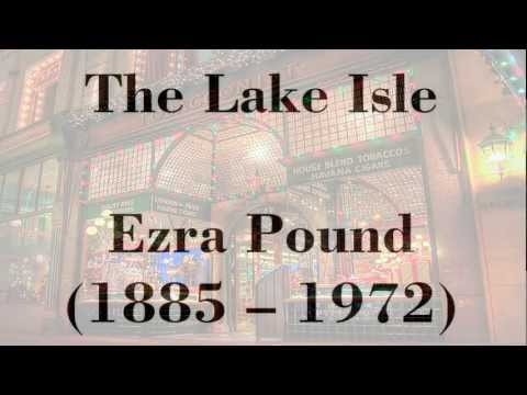 The Lake Isle by Ezra Pound (read by Tom O'Bedlam)