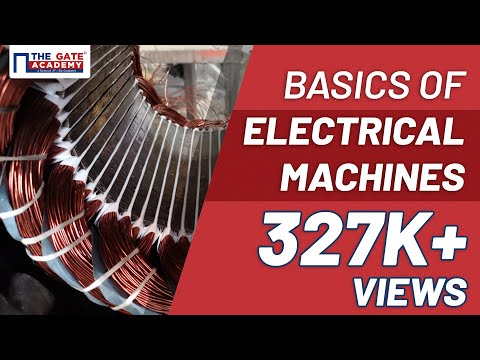 Basics of Electrical Machines | Electrical Machine | GATE Pr
