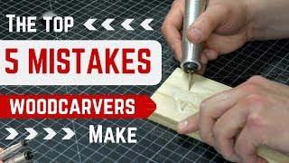 The Top 5 MISTAKES Woodcarvers/Powercarvers Make