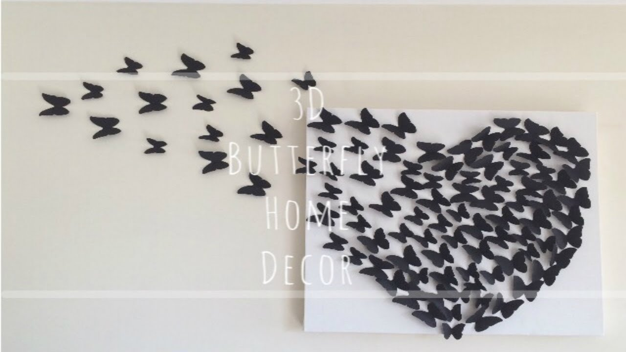 Diy 3d butterfly wall decor youtube for 3d wall butterfly decoration