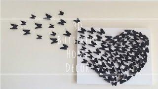Diy: 3d Butterfly Wall Decor