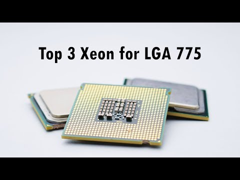 TOP 3 XEON CPUs for Socket 775 - YouTube
